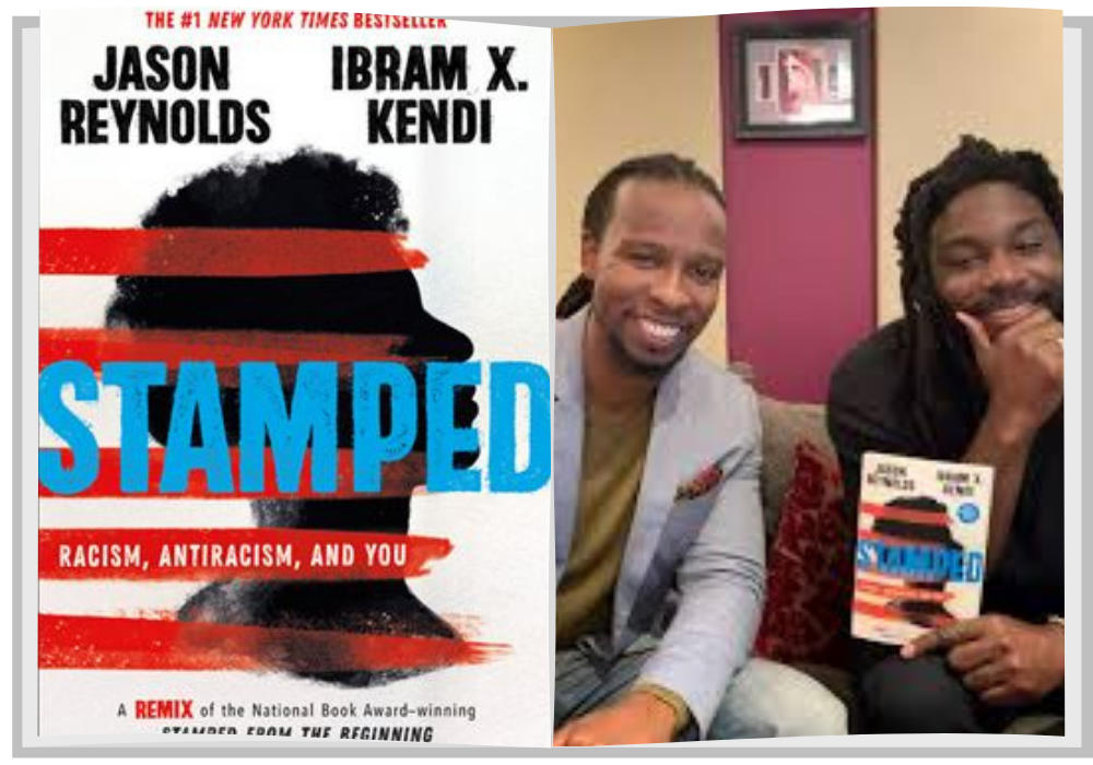 """Stamped: Racism, Antiracism and You"" by Jason Reynolds and Ibram X. Kendi"